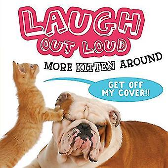 Skratta högt mer kattunge runt (skratta högt)