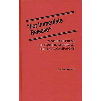 للإفراج الفوري عن المرشح الصحفية في الحملات السياسية الأمريكية من فيرمير & يان