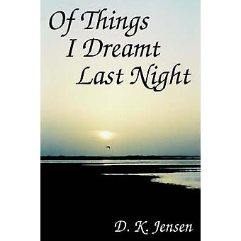 ジェンセン ・ d. k. によって最後の夜夢を見たものの