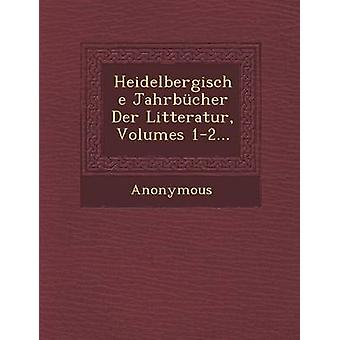 Heidelbergische Jahrbucher Der Litteratur Volumes 12... by Anonymous