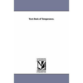 Lehrbuch der Mäßigung. von Lees & Frederic Richard