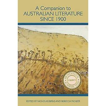 A Companion to Australian Literature since 1900 by Birns & Nicholas