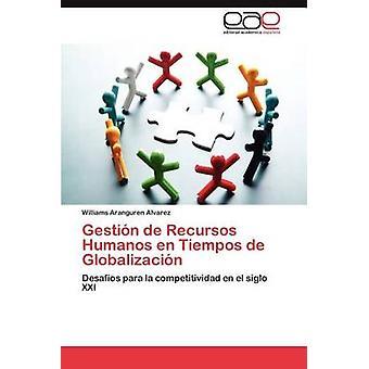 Gestion de Recursos Humanos da kan de Globalizacion af Aranguren Alvarez & Williams