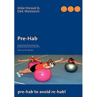 Prähabilitation von Dressel & Mike