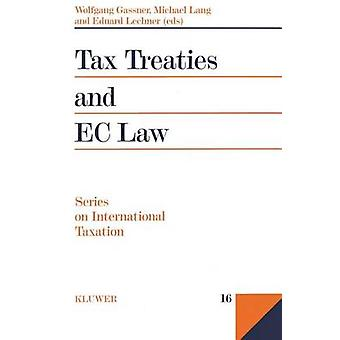 Impuestos tratados y la legislación de la CE por Académie de Droit International