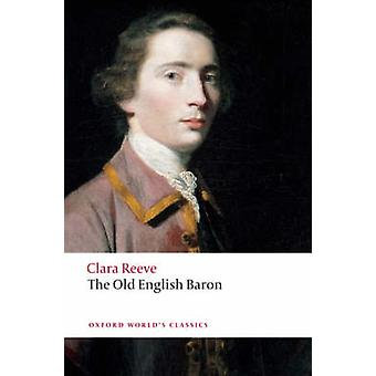 The Old English Baron by Clara Reeve - James Trainer - 9780199549740