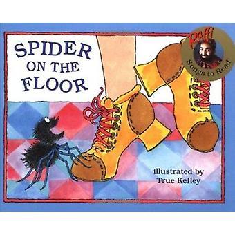 Spider on the Floor by Raffi - Bill Russell - True Kelly - True Kelle