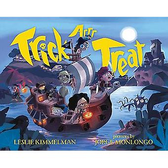 Trick ARR Treat - A Pirates Halloween by Leslie Kimmelman - 9780807580