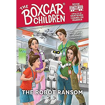 The Robot Ransom by Gertrude Chandler Warner - 9780807507353 Book