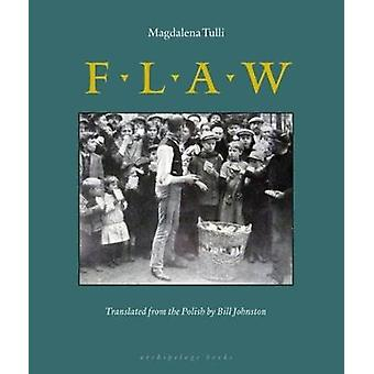 Flaw by Magdalena Tulli - 9780979333019 Book
