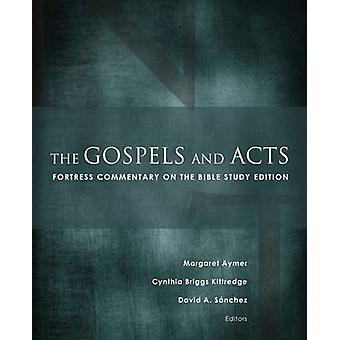 The Gospels and Acts - Fortress Commentary on the Bible Study Edition