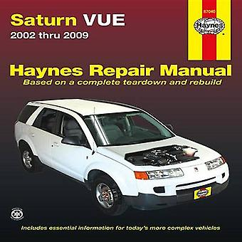 Saturn VUE Automotive Repair Manual - 2002-09 by Editors Of Haynes Man