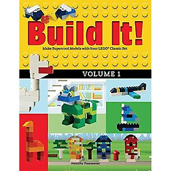 Build It! Volume 1: Make Supercool Models with Your Lego Classic Set