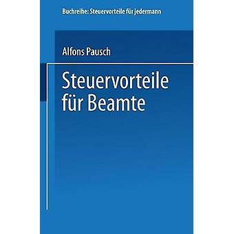 Steuervorteile fr Beamte by Pausch & Alfons