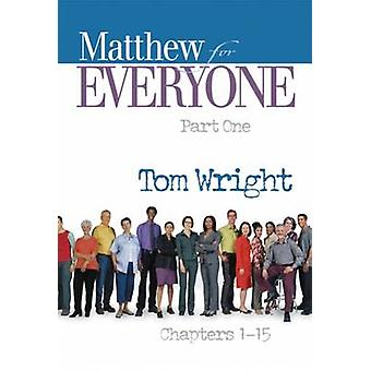 Matthew for Everyone osa yksi luvuista 1-15 (2nd) N T Wright-978