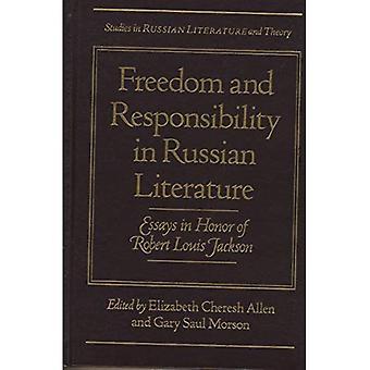 Vapautta ja vastuuta Venäjän kirjallisuuden: Essays kunniaksi Robert Louis Jackson (Studies in Venäjän...