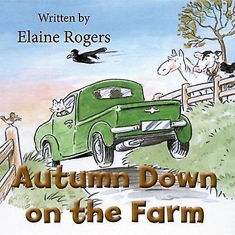 Autumn Down on the Farm by Elaine Rogers - 9780722347577 Book