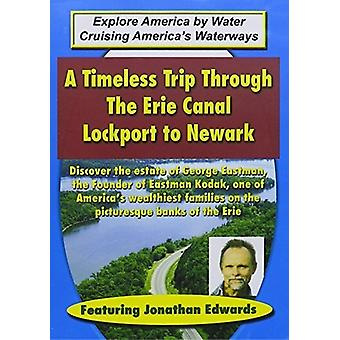 Timeless Trip Through the Erie Canal - Lockport to [DVD] USA import