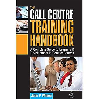 Het Call Center training handboek: een complete gids voor het leren en ontwikkelen in contact centers