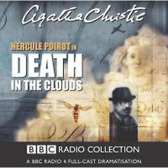 Death In The Clouds by Agatha Christie & Read by Full Cast & Read by John Moffatt & Read by Philip Jackson