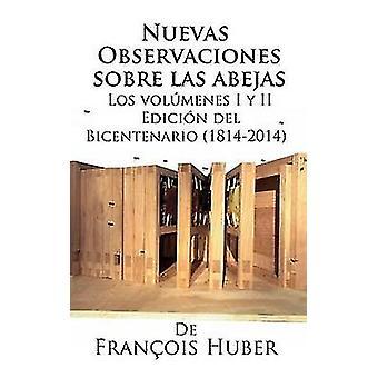 Nuevas observaciones sobre las abejas de Franois Huber by Huber & Franois