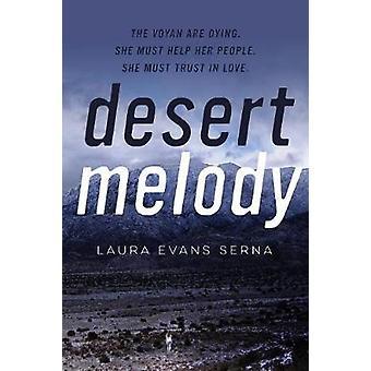 Desert Melody von Serna & Laura Evans