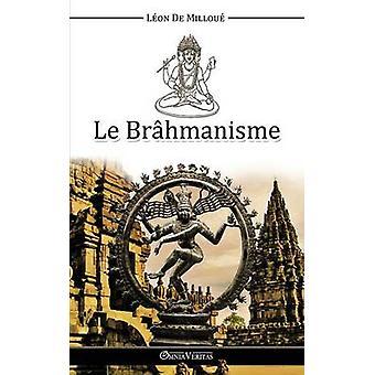 Le Brhmanisme by De Millou & Lon