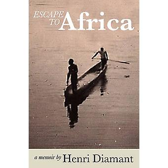 Escape to Africa by Diamant & Henri