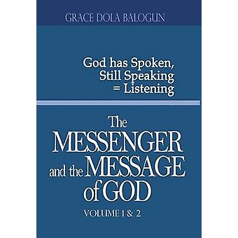 The Messenger and the Message of God Volume 12 by Balogun & Grace Dola