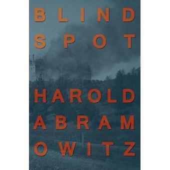 Blind Spot by Abramowitz & Harold