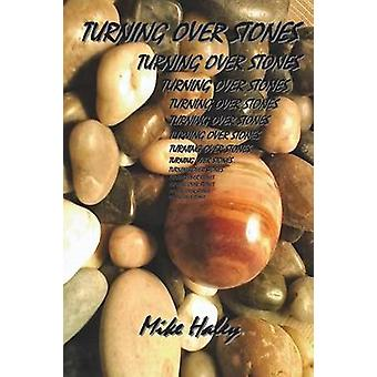 Turning Over Stones by Haley & Michael