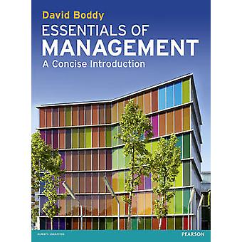 Essentials of Management - A Concise Introduction by David Boddy - 978