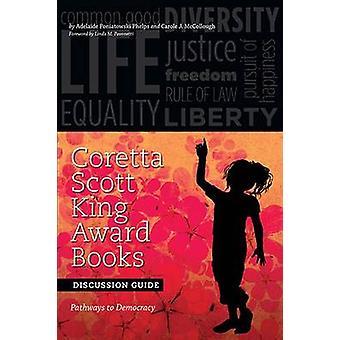 Coretta Scott King Award Books Discussion Guide - Pathways to Democrac