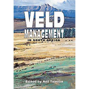 Veld Management en Afrique du Sud par Neil Tainton - 9780869809471 Livre
