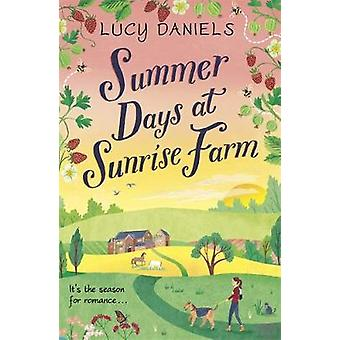 Summer Days at Sunrise Farm - the charming and romantic holiday read b