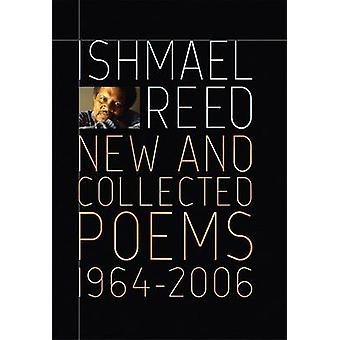 New and Collected Poems - 1964-2007 by Ishmail Reed - 9781568583419 B