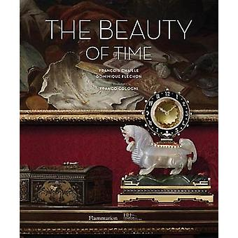 The Beauty of Time by Francois Chaille - 9782080203410 Book