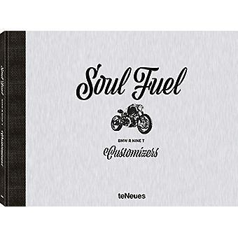 Soul Fuel - BMW R nineT Customizers by Dirk Mangartz - 9783961710515 B