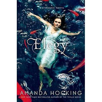 Elegy by Amanda Hocking - 9781250008091 Book