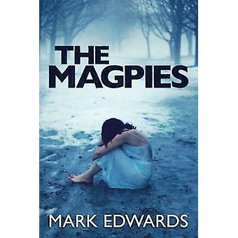 The Magpies by Mark Edwards - 9781477817995 Book