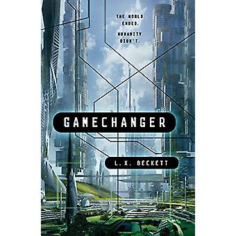 Gamechanger by L. X. Beckett - 9781250165268 Book