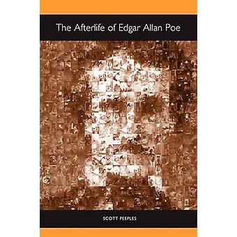 The Afterlife of Edgar Allan Poe by Scott Peeples - 9781571133571 Book