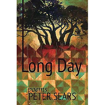 Long Day - Poems by Peter Sears - 9780899241579 Book