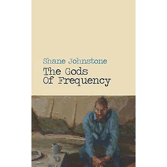 The Gods of Frequency by Johnstone & Shane