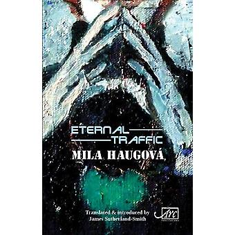 Eternal Traffic by Mila Haugova - 9781911469605 Book