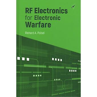 RF Electronics for Electronic Warfare by Poisel & Richard A.