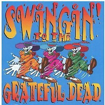 Swingin' To The Grateful [CD] USA import