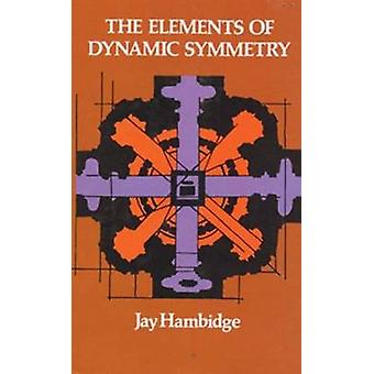 The Elements of Dynamic Symmetry by Jay Hambidge - 9780486217765 Book