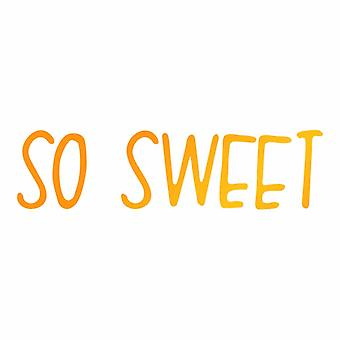 Ultimate Crafts Hotfoil Stamp So Sweet (3 x 0.8in) (ULT158101)