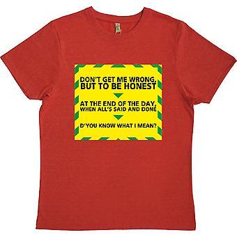"""Gavin e Stacey """"Saiba o que quero dizer"""" Camiseta 100% reciclada"""